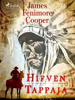 Cooper, James Fenimore - Hirventappaja, e-kirja