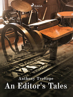 Trollope, Anthony - An Editor's Tales, ebook