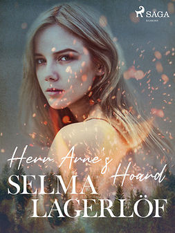 Lagerlöf, Selma - Herr Arne's Hoard, ebook
