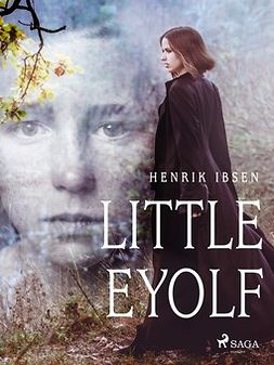Ibsen, Henrik - Little Eyolf, e-kirja