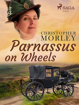 Morley, Christopher - Parnassus on Wheels, ebook