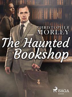 Morley, Christopher - The Haunted Bookshop, ebook