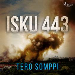 Somppi, Tero - Isku 443, audiobook