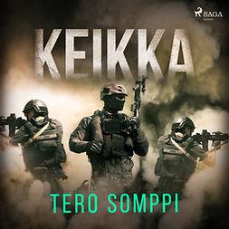 Somppi, Tero - Keikka, äänikirja