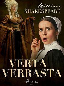 Shakespeare, William - Verta verrasta, e-bok