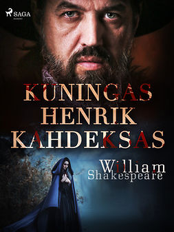 Shakespeare, William - Kuningas Henrik Kahdeksas, e-kirja