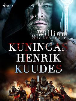 Shakespeare, William - Kuningas Henrik Kuudes I, e-kirja