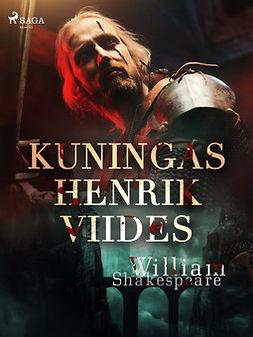 Shakespeare, William - Kuningas Henrik Viides, ebook