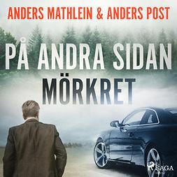 Mathlein, Anders - På andra sidan mörkret, audiobook