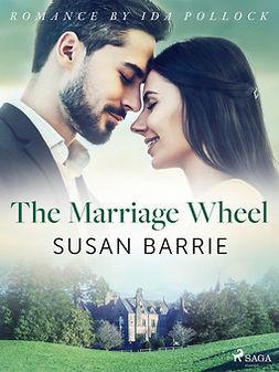 Barrie, Susan - The Marriage Wheel, ebook