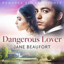 Beaufort, Jane - Dangerous Lover, audiobook