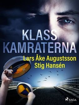 Hansén, Stig - Klasskamraterna, ebook