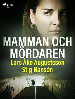 Hansén, Stig - Mamman och mördaren, ebook