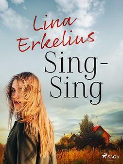 Erkelius, Lina - Sing-Sing, ebook