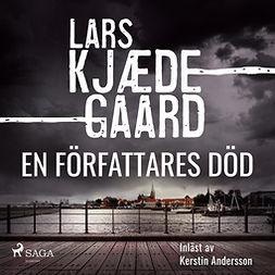 Kjædegaard, Lars - En författares död, audiobook