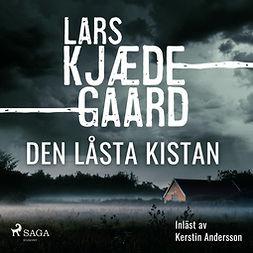 Kjædegaard, Lars - Den låsta kistan, audiobook