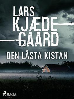 Kjædegaard, Lars - Den låsta kistan, ebook