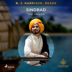 Anonymous, - - B. J. Harrison Reads Sinbad the Sailor, äänikirja
