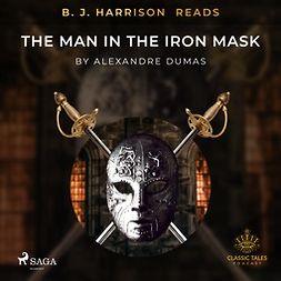Dumas, Alexandre - B. J. Harrison Reads The Man in the Iron Mask, audiobook