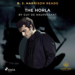 Maupassant, Guy de - B. J. Harrison Reads The Horla, audiobook
