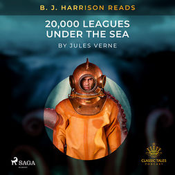 Verne, Jules - B. J. Harrison Reads 20,000 Leagues Under the Sea, audiobook