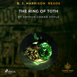 Doyle, Arthur Conan - B. J. Harrison Reads The Ring of Toth, audiobook