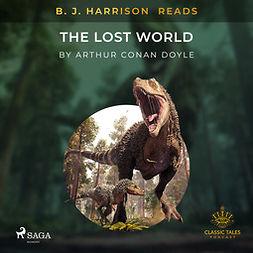 Doyle, Arthur Conan - B. J. Harrison Reads The Lost World, audiobook