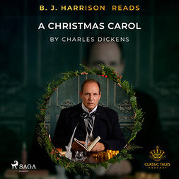 Dickens, Charles - B. J. Harrison Reads A Christmas Carol, audiobook
