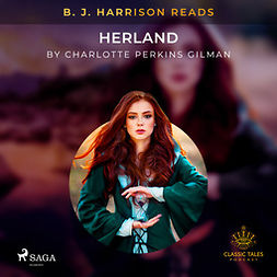 Gilman, Charlotte Perkins - B. J. Harrison Reads Herland, audiobook