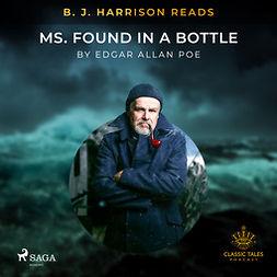 Poe, Edgar Allan - B.J. Harrison Reads MS. Found in a Bottle, audiobook