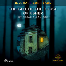 Poe, Edgar Allan - B. J. Harrison Reads The Fall of the House of Usher, audiobook