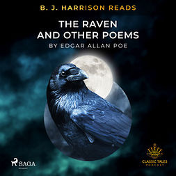 Poe, Edgar Allan - B. J. Harrison Reads The Raven and Other Poems, audiobook