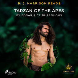 Burroughs, Edgar Rice - B. J. Harrison Reads Tarzan of the Apes, audiobook