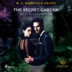 Chesterton, G. K. - B. J. Harrison Reads The Secret Garden, audiobook