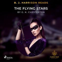 Chesterton, G. K. - B. J. Harrison Reads The Flying Stars, audiobook
