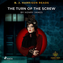 James, Henry - B. J. Harrison Reads The Turn of the Screw, audiobook