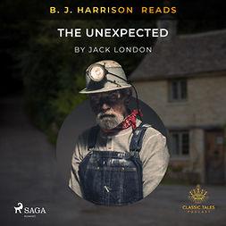 London, Jack - B. J. Harrison Reads The Unexpected, äänikirja
