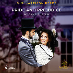 Austen, Jane - B. J. Harrison Reads Pride and Prejudice, audiobook