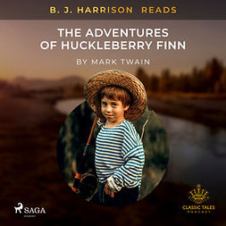 Twain, Mark - B. J. Harrison Reads The Adventures of Huckleberry Finn, audiobook