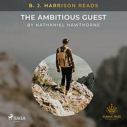 Hawthorne, Nathaniel - B. J. Harrison Reads The Ambitious Guest, audiobook