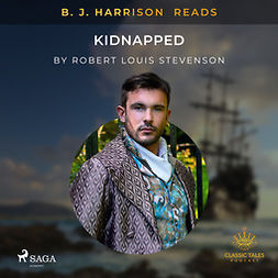 Stevenson, Robert Louis - B. J. Harrison Reads Kidnapped, audiobook