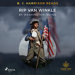 Irving, Washington - B. J. Harrison Reads Rip Van Winkle, audiobook