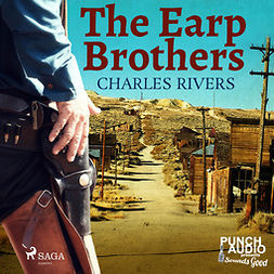 Rivers, Charles - The Earp Brothers, audiobook