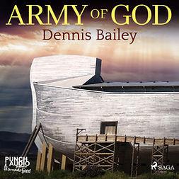 Bailey, Dennis - Army of God, audiobook