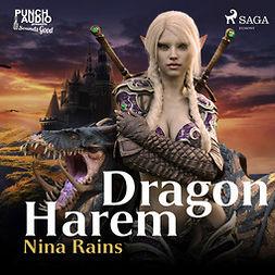 Rains, Nina - Dragon Harem, audiobook