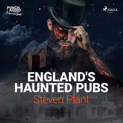 Plant, Steven - England's Haunted Pubs, audiobook
