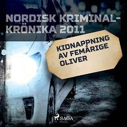 Carlsson, Simon Gregor - Kidnappning av femårige Oliver, äänikirja