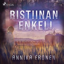 Eronen, Annika - Ristiinan enkeli, äänikirja