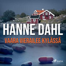 Dahl, Hanne - Vaara vierailee kylässä, äänikirja
