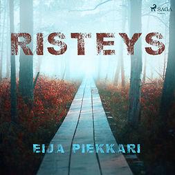 Piekkari, Eija - Risteys, äänikirja